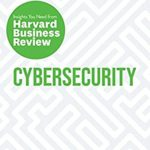 [PDF] [EPUB] Cybersecurity: The Insights You Need from Harvard Business Review (HBR Insights Series) Download
