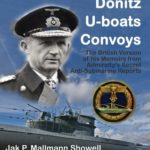 [PDF] [EPUB] Dönitz, U-Boats, Convoys: The British Version of His Memoirs from the Admiralty's Secret Anti-Submarine Reports Download