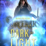 [PDF] [EPUB] Death's Collector: Sorcerers Dark and Light Download