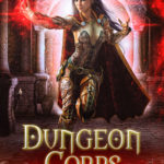 [PDF] [EPUB] Dungeon Corps: Maze of Menos (Dungeon Corps, #2) Download