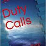[PDF] [EPUB] Duty Calls: The adventure continues (The Duty Trilogy Book 2) Download