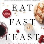 [PDF] [EPUB] Eat, Fast, Feast: Heal Your Body While Feeding Your Soul—A Christian Guide to Intermittent Fasting Download