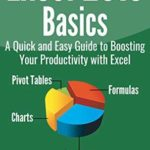 [PDF] [EPUB] Excel 2019 Basics: A Quick and Easy Guide to Boosting Your Productivity with Excel Download