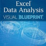 [PDF] [EPUB] Excel Data Analysis: Your Visual Blueprint for Analyzing Data, Charts and Pivot Tables, 4ed Download