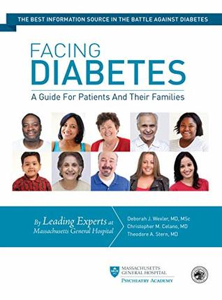 [PDF] [EPUB] Facing Diabetes: A Guide for Patients and Their Families Download by Deborah Wexler