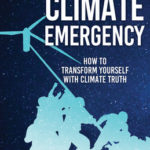 [PDF] [EPUB] Facing the Climate Emergency: How to Transform Yourself with Climate Truth Download
