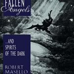 [PDF] [EPUB] Fallen Angels …and Spirits of the Dark Download