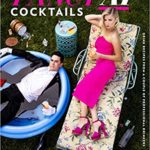 [PDF] [EPUB] Fancy AF Cocktails: Drink Recipes from a Couple of Professional Drinkers Download