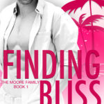 [PDF] [EPUB] Finding Bliss (The Moore Family #1) Download
