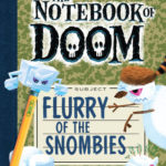 [PDF] [EPUB] Flurry of the Snombies (The Notebook of Doom, #7) Download
