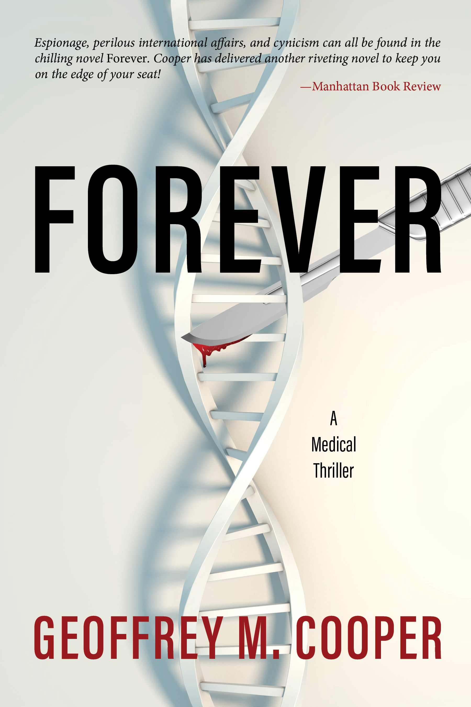 [PDF] [EPUB] Forever: A Medical Thriller Download by Geoffrey M. Cooper