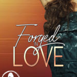 [PDF] [EPUB] Forged in Love (Girl Power Collection) Download