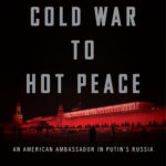 [PDF] [EPUB] From Cold War to Hot Peace: The Inside Story of Russia and America Download