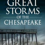 [PDF] [EPUB] Great Storms of the Chesapeake Download