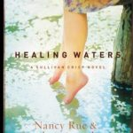 [PDF] [EPUB] Healing Waters (Sullivan Crisp, #2) Download