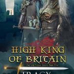 [PDF] [EPUB] High King of Britain (Once and Future Hearts #5) Download