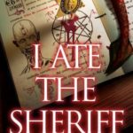[PDF] [EPUB] I Ate the Sheriff (Mallory Caine, Zombie-at-Law #3) Download