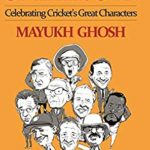 [PDF] [EPUB] In a League of their Own: Celebrating Cricket's Great Characters Download