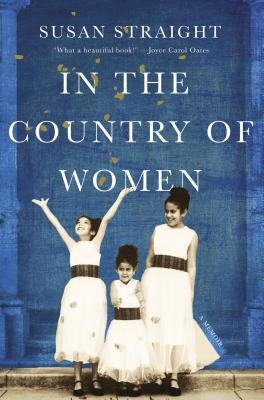 [PDF] [EPUB] In the Country of Women Download by Susan Straight