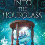 [PDF] [EPUB] Into the Hourglass (The Evermore Chronicles, #2) Download
