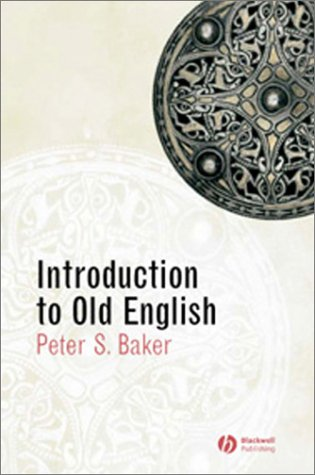 [PDF] [EPUB] Introduction to Old English Download by Peter S. Baker