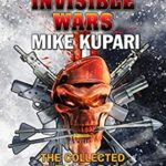 [PDF] [EPUB] Invisible Wars: The Collected Dead Six (Dead Six Series Book 4) Download