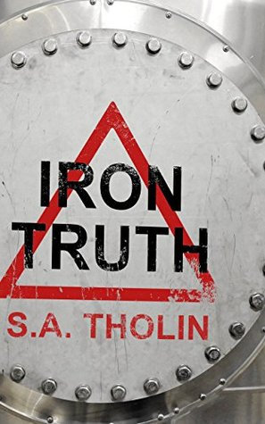 [PDF] [EPUB] Iron Truth (Primaterre Book 1) Download by S.A. Tholin