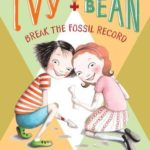 [PDF] [EPUB] Ivy and Bean Break the Fossil Record Download