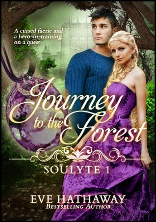 [PDF] [EPUB] Journey to the Forest (Soulyte #1) Download by Eve Hathaway