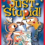 [PDF] [EPUB] Just Stupid! (Andy Griffiths' Just! Series) Download