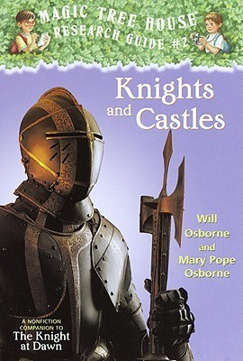 [PDF] [EPUB] Knights and Castles (Magic Tree House Research Guide, #2) Download by Will Osborne