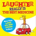 [PDF] [EPUB] Laughter Really Is The Best Medicine: America's Funniest Jokes, Stories, and Cartoons Download