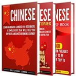 [PDF] [EPUB] Learn Chinese: A Comprehensive Guide to Learning Chinese for Beginners, Including Grammar, Short Stories and Popular Phrases Download
