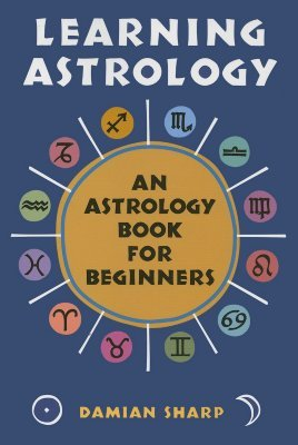 [PDF] [EPUB] Learning Astrology: An Astrology Book For Beginners Download by Damian Sharp