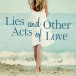 [PDF] [EPUB] Lies and Other Acts of Love Download