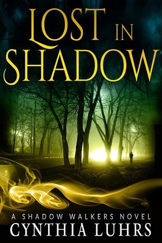 [PDF] [EPUB] Lost in Shadow (Shadow Walkers, #1) Download by Cynthia Luhrs