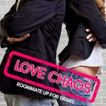 [PDF] [EPUB] Love Chaos Roommate up for Grabs Download
