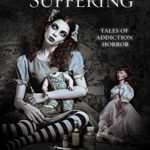 [PDF] [EPUB] Lullabies for Suffering: Tales of Addiction Horror Download
