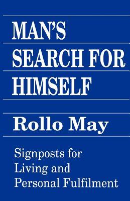 [PDF] [EPUB] Man's Search for Himself Download by Rollo May