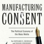 [PDF] [EPUB] Manufacturing Consent: The Political Economy of the Mass Media Download