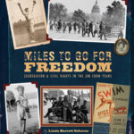 [PDF] [EPUB] Miles to Go for Freedom: Segregation and Civil Rights in the Jim Crow Years Download