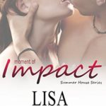 [PDF] [EPUB] Moment of Impact (Summer House #2) Download