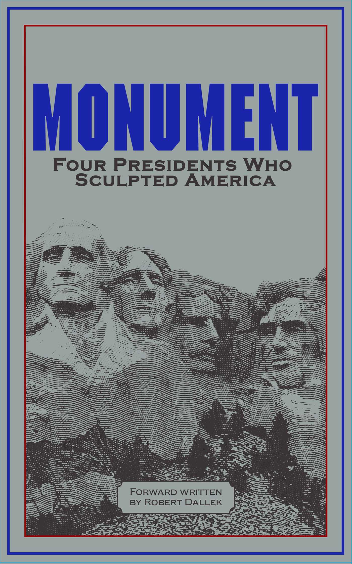 [PDF] [EPUB] Monument: Words of Four Presidents Who Sculpted America: Words of Four Presidents Who Sculpted America Download by George Washington