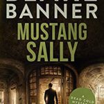 [PDF] [EPUB] Mustang Sally (Dead Cold Mystery #20) Download