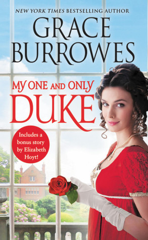 [PDF] [EPUB] My One and Only Duke (Rogues to Riches, #1) Download by Grace Burrowes