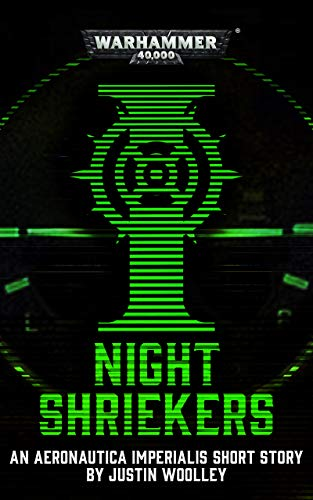 [PDF] [EPUB] Night Shriekers (Warhammer 40,000) Download by Justin Woolley