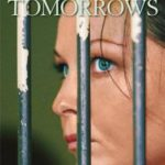 [PDF] [EPUB] No More Tomorrows: The Compelling True Story of an Innocent Woman Sentenced to Twenty Years in a Hellhole Bali Prison Download