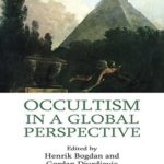 [PDF] [EPUB] Occultism in a Global Perspective (Approaches to New Religions) Download