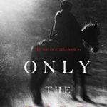 [PDF] [EPUB] Only the Bold (The Way of Steel—Book 4) Download