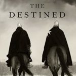 [PDF] [EPUB] Only the Destined (The Way of Steel #3) Download